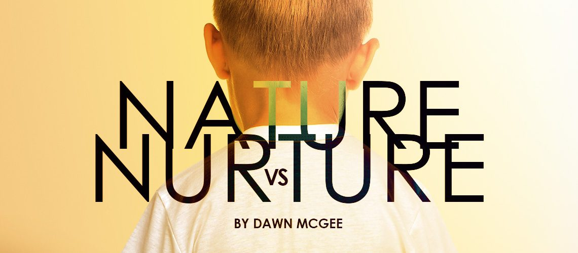 nature is to nurture as
